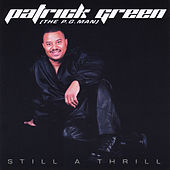 Still a Thrill by Patrick Green
