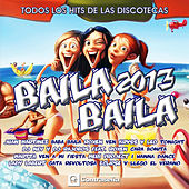 Baila, Baila 2013 by Various Artists