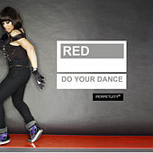 Do Your Dance by Red