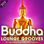 Buddha Lounge Grooves 2013 - The Best Electronic Chilled Bar Grooves by Various Artists