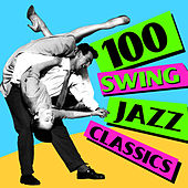 100 Swing Jazz Classics by Various Artists