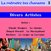 La mémoire des chansons 3 by Various Artists