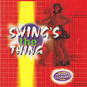 Swing's the Thing by Various Artists