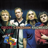 Live And Loud At Billy Bob's Texas by Cross Canadian Ragweed
