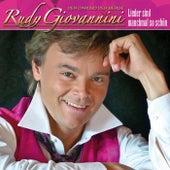 RUDY GIOVANNINI - Lieder sind manchmal so schön by Rudy Giovannini