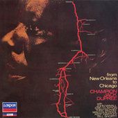 From New Orleans to Chicago by Champion Jack Dupree