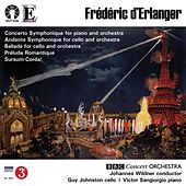 F. d'Erlanger: Concertos & Orchestral Music by BBC Concert Orchestra