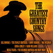 The Greatest Country Songs by Various Artists