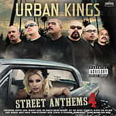 Urban Kings Street Anthems Vol 4 by Various Artists