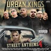 Urban Kings Street Anthems Vol 4 by Various Artists