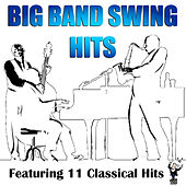 Big Band Swing Hits by Various Artists