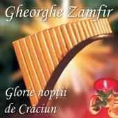 Glorie Noptii de Craciun by Gheorghe Zamfir