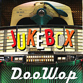 Jukebox Doo Wop by Various Artists