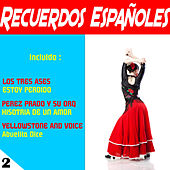Recuerdos Espanoles 2 by Various Artists