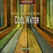 Meritage Best of Country: Cool Water, Vol. 9 by Various Artists