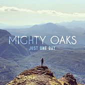 Just One Day EP by Mighty Oaks