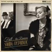 Fall EP (Remixes) by Swing Republic