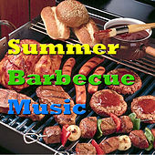 Summer Barbecue Music by Various Artists