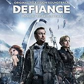 Defiance (Original Television Soundtrack) by Various Artists