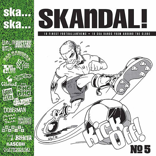 Ska.. Ska.. Skandal No. 5 the Football Edition by Various Artists