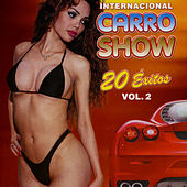 20 Grandes Éxitos, Vol. 2 by Internacional Carro Show