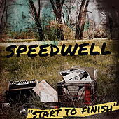 Start to Finish by Speedwell