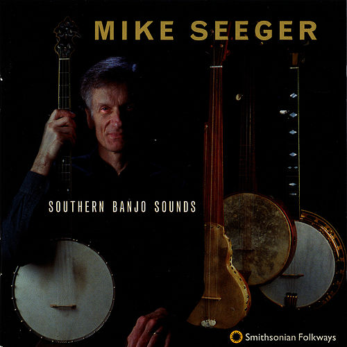 Southern Banjo Sounds by Mike Seeger