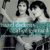 Pioneering Women of Bluegrass by Hazel and Alice