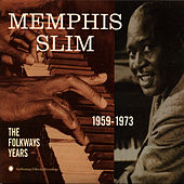 The Folkways Years, 1959-1973 by Memphis Slim
