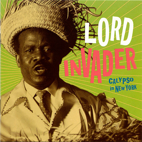 Calypso in New York by Lord Invader