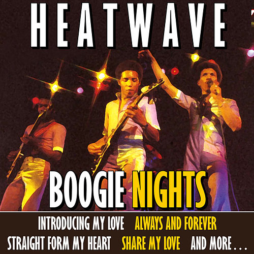 Boggie Nights by Heatwave