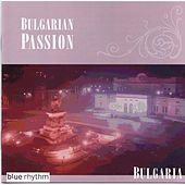 Bulgarian Passion by Various Artists
