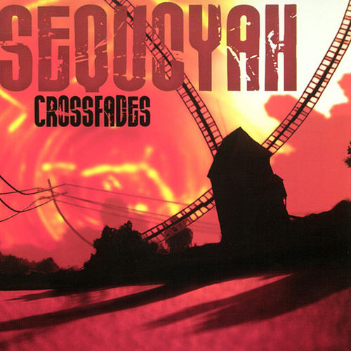 Crossfades by Sequoyah