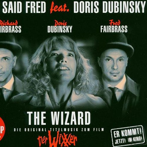 The Wizard by Right Said Fred