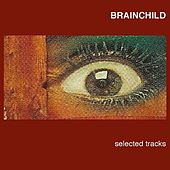 Selected Tracks by Brainchild
