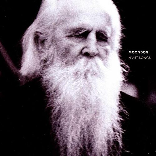 H'art Songs by Moondog