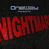 Nightmare by One Way