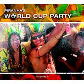 Piranha's World Cup Party by Various Artists