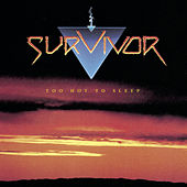 Too Hot To Sleep by Survivor