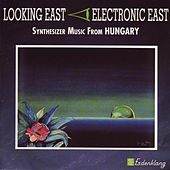 Looking East - Hungary by Various Artists