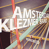 Remixed by Amsterdam Klezmer Band