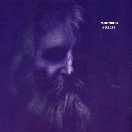 In Europe by Moondog