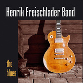 The Blues by Henrik Freischlader Band