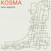 New Aspects by Kosma