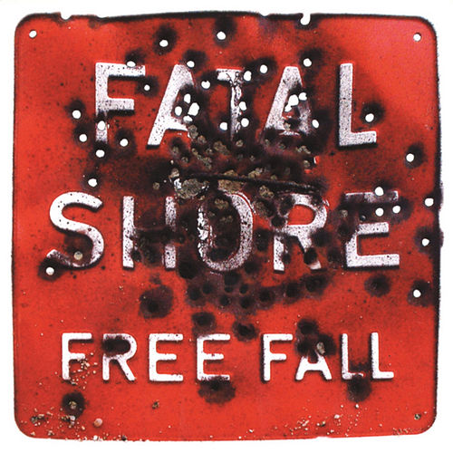 Free Fall by Fatal Shore