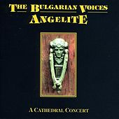 A Cathedral Concert by The Bulgarian Voices - Angelite