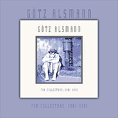 For Collectors: 1982-1991 by Götz Alsmann