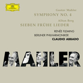 Mahler: Symphony No.4; Berg: 7 Frühe Lieder by Various Artists