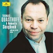 Thomas Quasthoff - A Romantic Songbook by Thomas Quasthoff