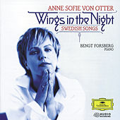 Wings in the Night: Swedish Songs by Anne-sofie Von Otter